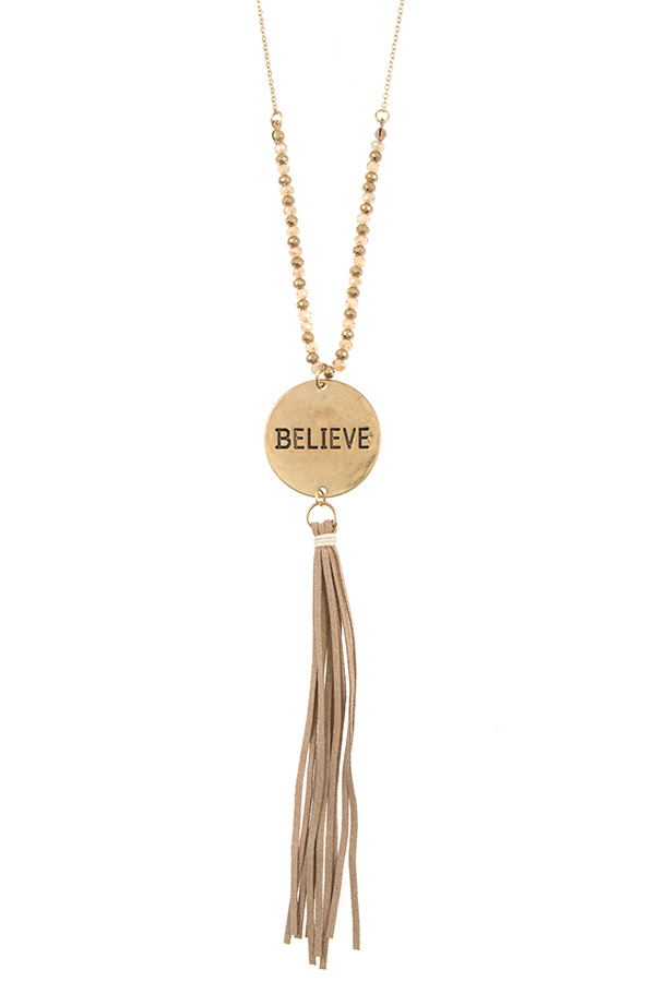 BELIEVE DISK PENDANT WITH TASSEL NECKLACE