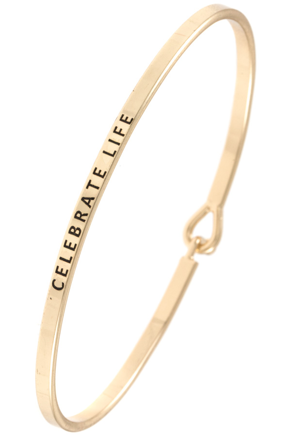 CELEBRATE LIFE ETCHED BANGLE BRACELET